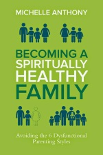 Becoming a Spiritually Healthy Family